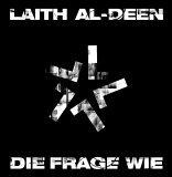 Laith Al Deen - Die Frage Wie
